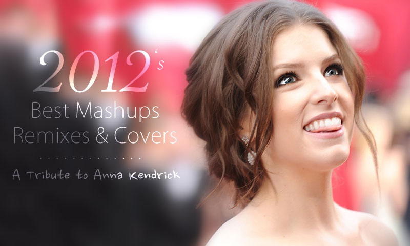2012's Best Mashups, Remixes & Covers