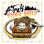 A-Trak & Tommy Trash · Tuna Melt