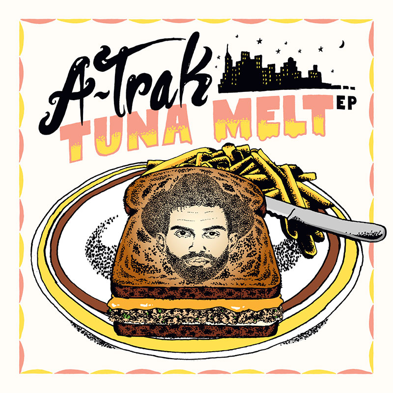 A-Trak - Tuna Melt (artwork)