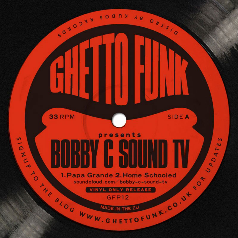 Ghetto Funk Presents: Bobby C Sound TV (artwork)