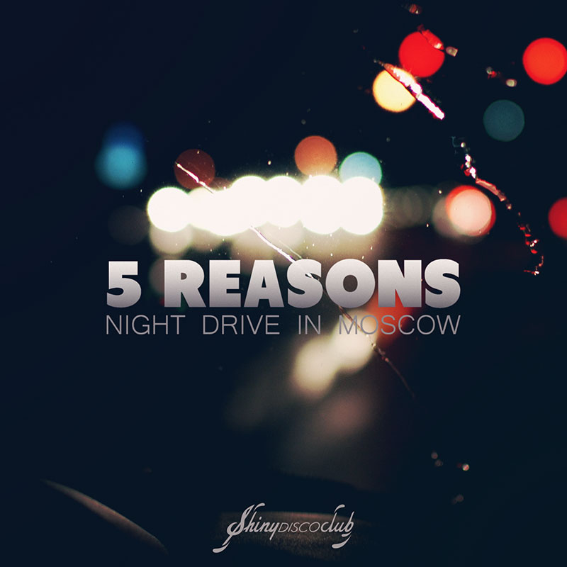 5 Reasons & Patrick Baker - Night Drive in Moscow (artwork)
