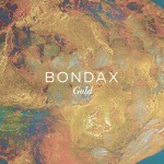 Bondax · Gold (Moon Boots Remix)
