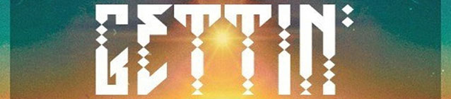 GRiZ - Gettin Live (banner)