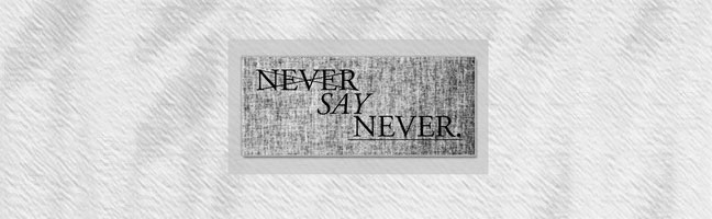 Never Say Never UK