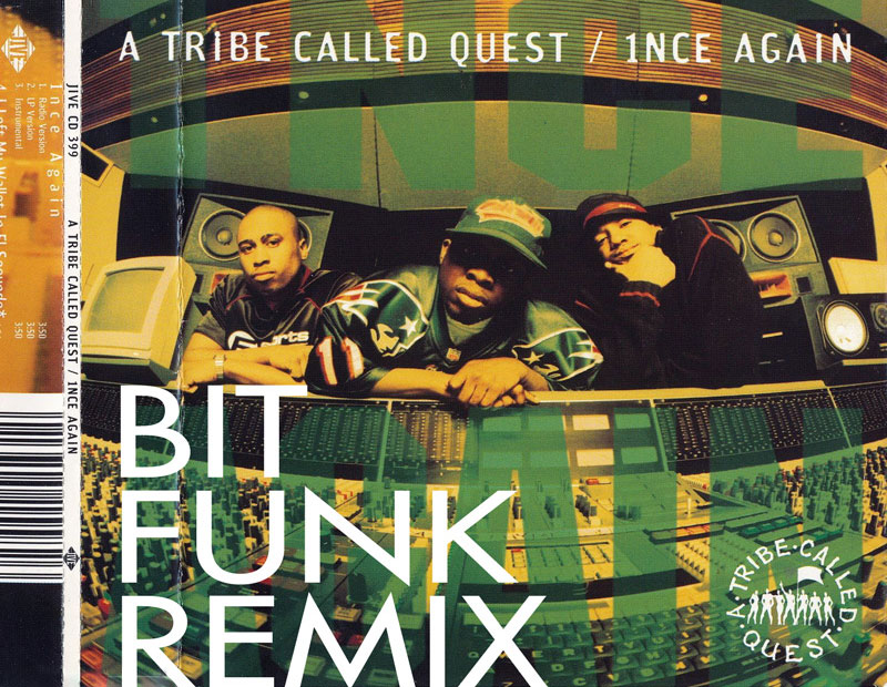 A Tribe Called Quest - 1nce Again (Bit Funk Remix) (artwork)