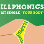iLLPHONiCS · Your Body