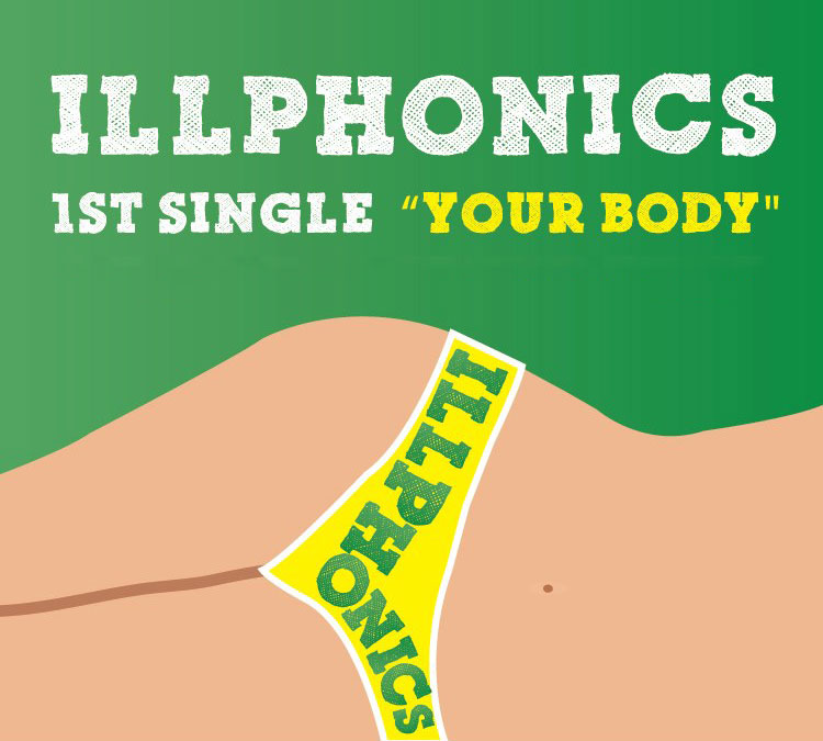 Illphonics - Your Body