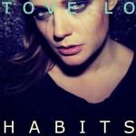 Tove Lo · Habits