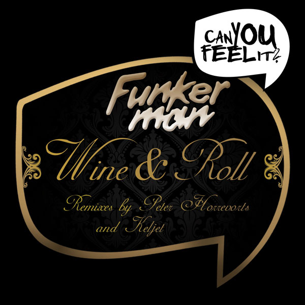 Funkerman feat. I-Candy - Wine & Roll (artwork)