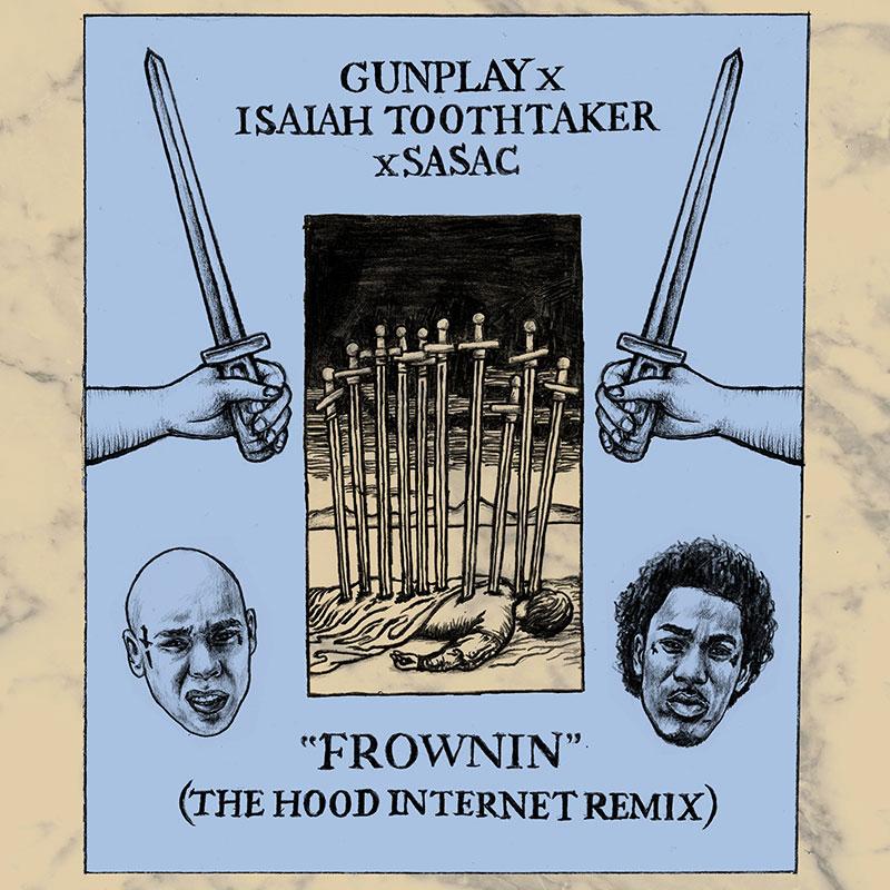 The Hood Internet · Frownin (Isaiah Toothtaker x Sasac Mashup)