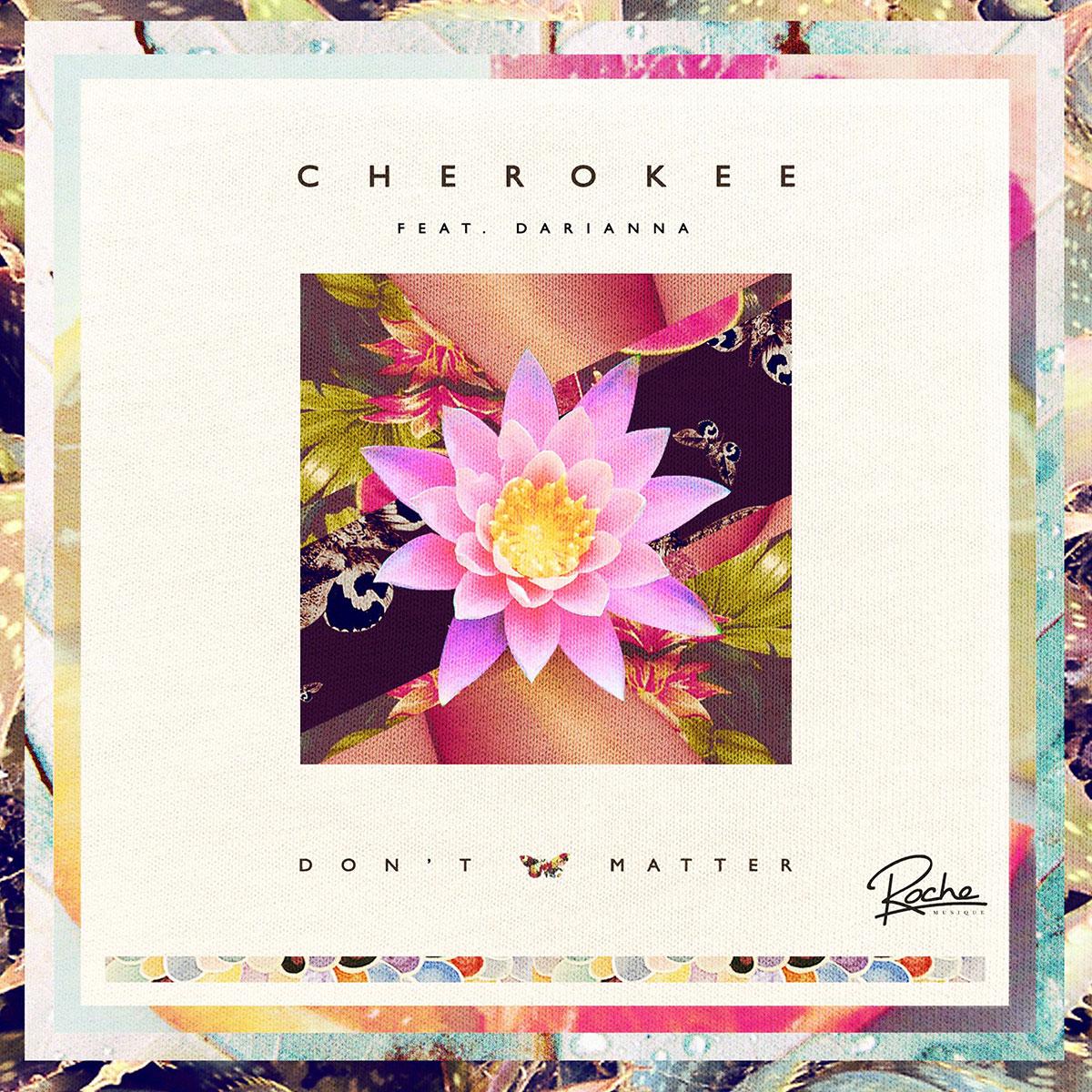 Cherokee feat. Darianna - Don't matter (FKJ remix)
