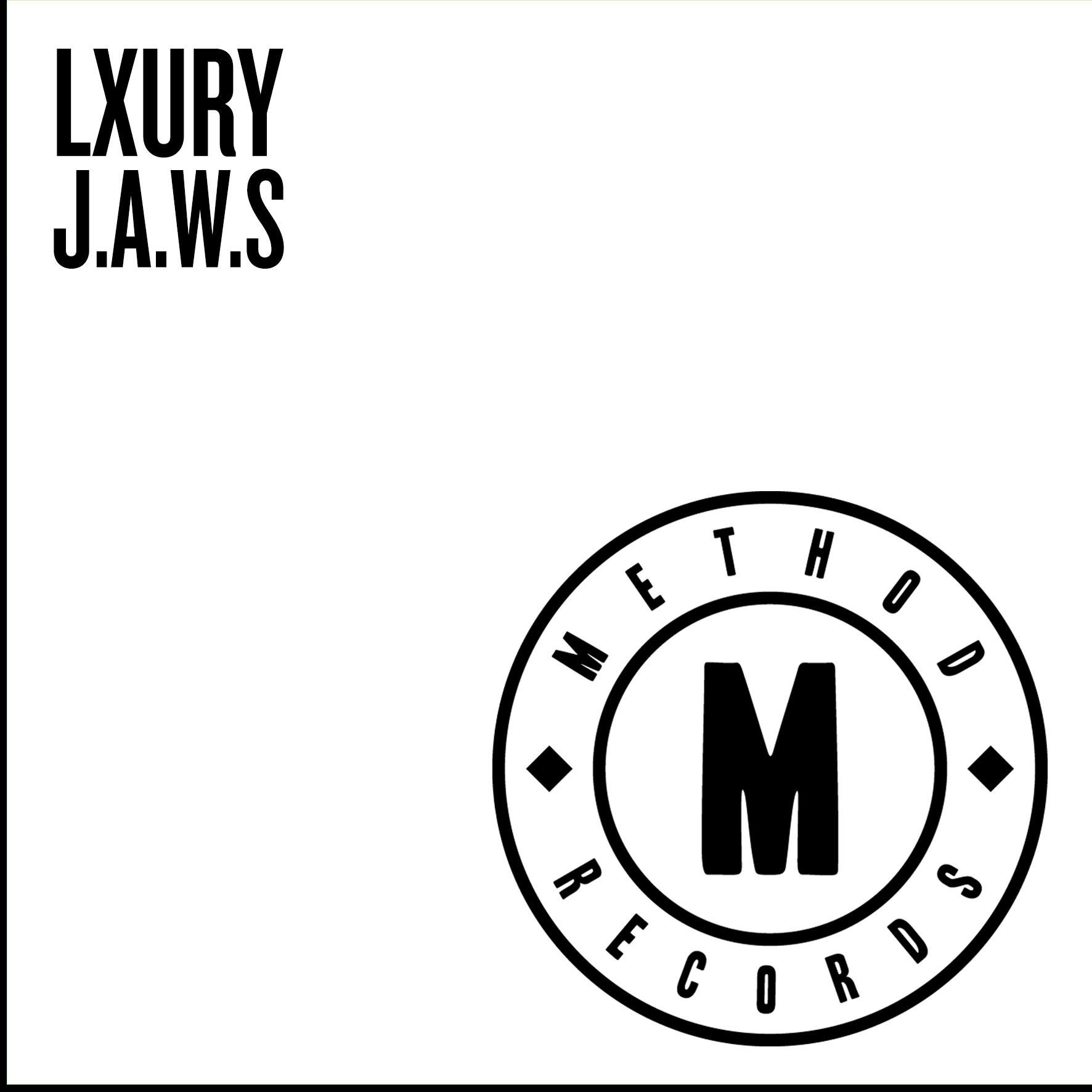 Lxury - J.A.W.S