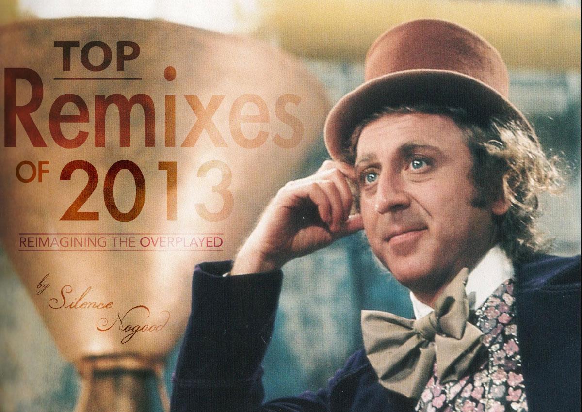 Best 2013 Remixes