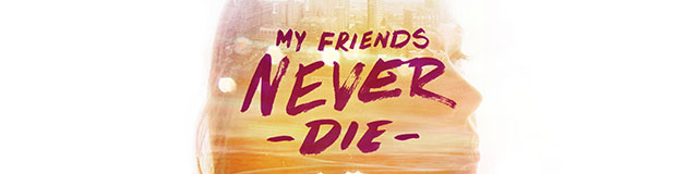 Odesza - My Friends Never Die (banner)