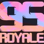 95 Royale · Bend The Rules