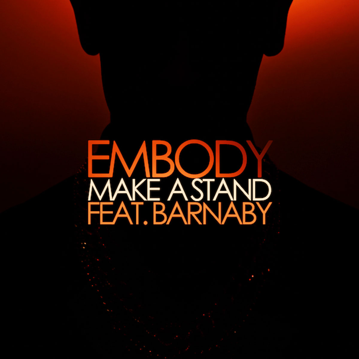 Embody - Make A Stand (feat. Barnaby)
