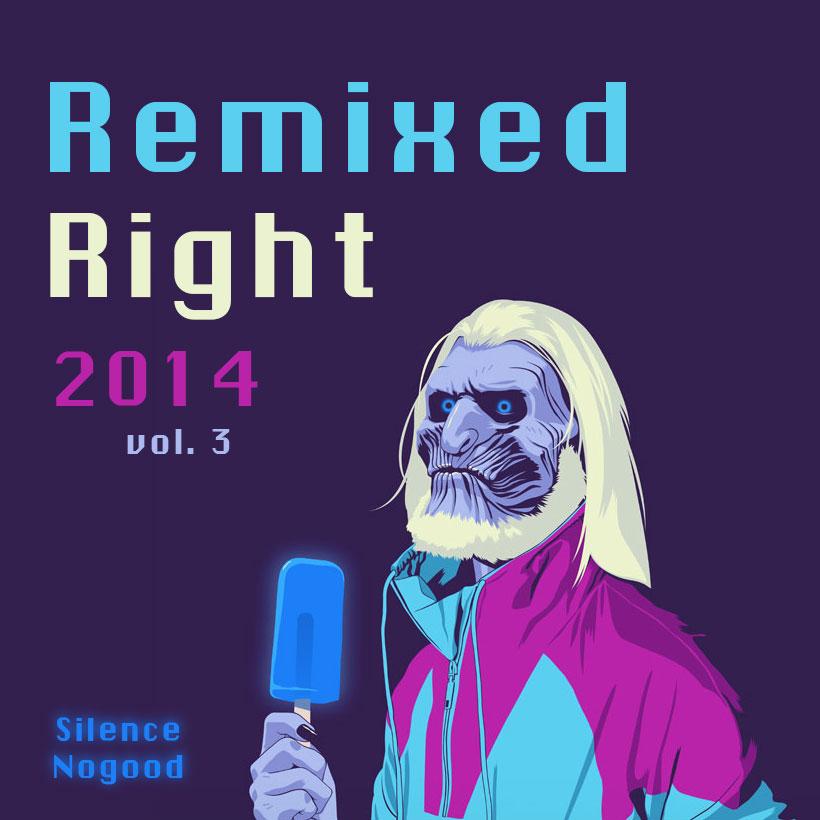 Remixed Right 2014, Vol. 3