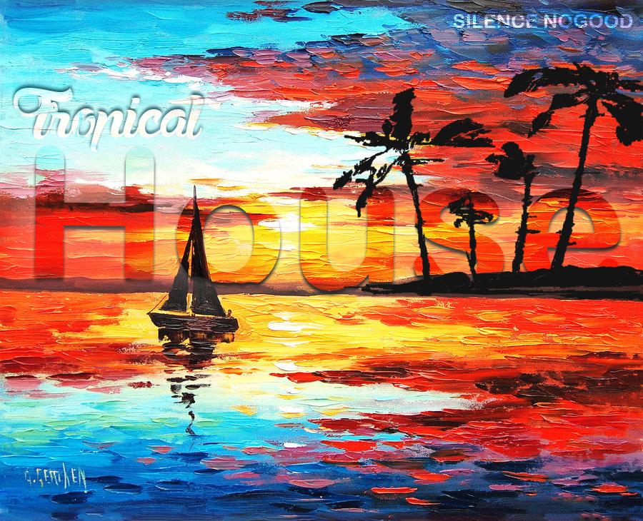 Tropical House Music