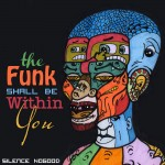 The Funk Shall Be Within You