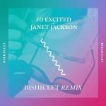Janet Jackson · So Excited (Bishiclet Remix)