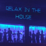 Relax in the House