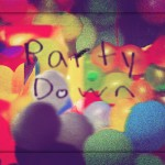 Shormey · Party Down