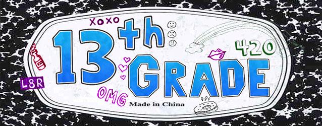 The 13th Grade Label