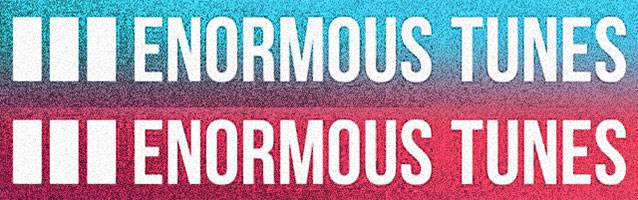 Enormous Tunes (banner)
