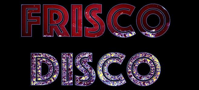 Frisco Disco