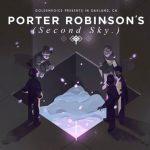Porter Robinson's Second Sky Festival