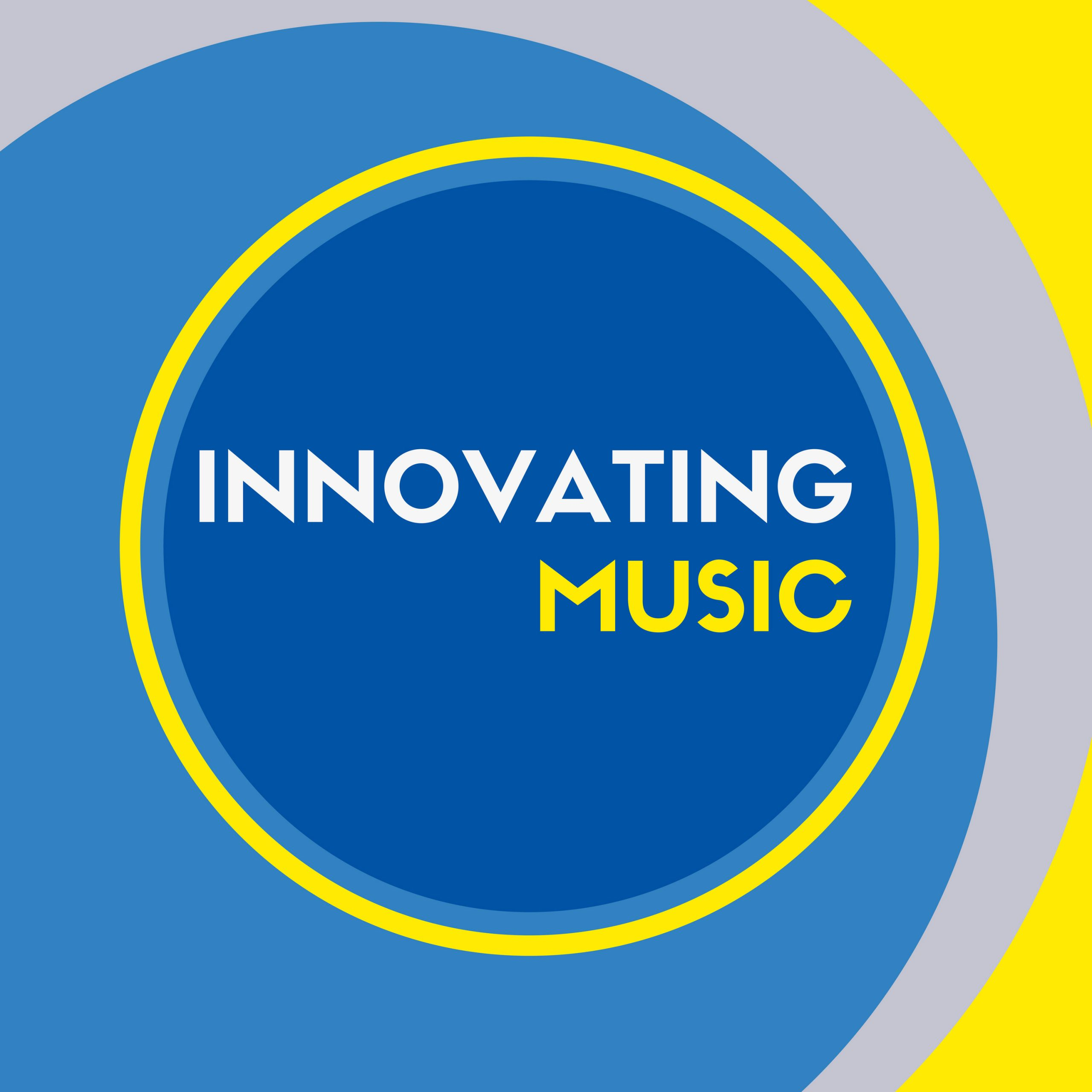 Innovating Music Podcast