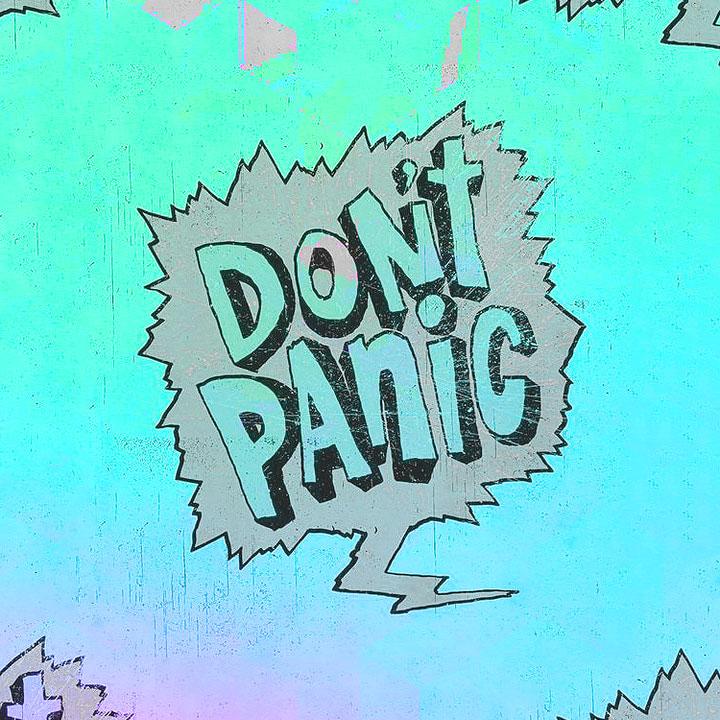 Keep Calm (Don't Panic)